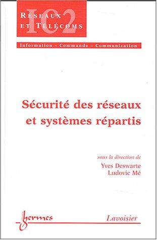 9782746207707: Sécurité des réseaux et systèmes répartis