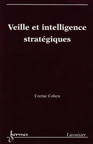 9782746208513: Veille et intelligence stratégiques