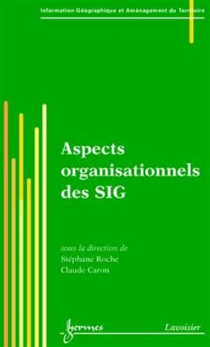 9782746209619: Aspects organisationnels des SIG