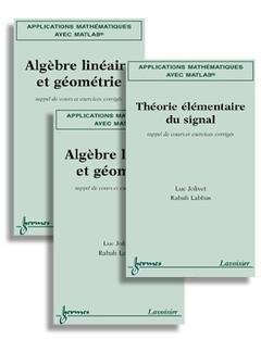 9782746209930: Applications mathématiques avec Matlab : 3 volumes