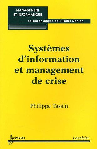 9782746210561: Syst�mes d'information et management de crise