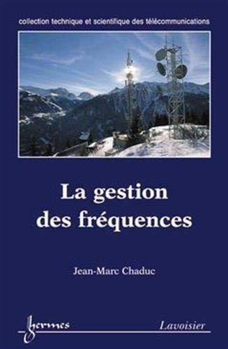 GESTION DES FREQUENCES -LA-: CHADUC JEAN MARC