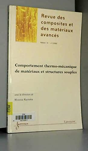 9782746211179: Comportement thermo-mécanique de matériaux et structures souples