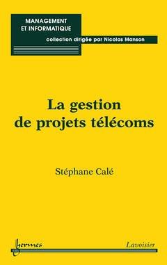9782746211377: La gestion de projets Télécoms