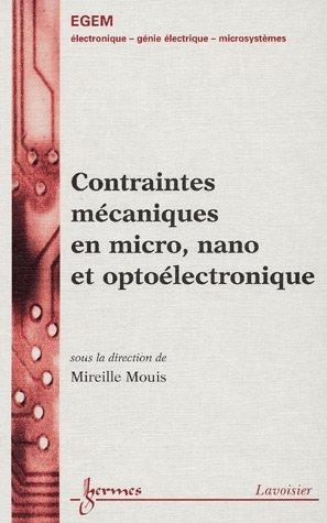 Contraintes mecaniques en micro, nano et optoelectronique: Mireille Mouis