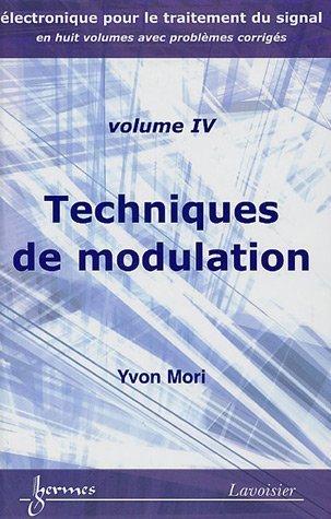 Techniques de modulation: Volume IV: Yvon Mori