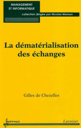 9782746213876: La dématérialisation des échanges (French Edition)