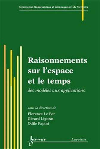 RAISONNEMENTS SUR L ESPACE ET LE TEMPS: LIGOZAT LE BER PAPIN