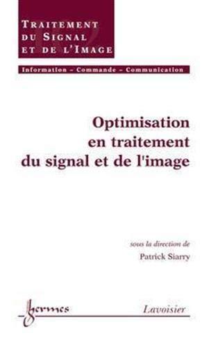 OPTIMISATION EN TRAITEMENT DU SIGNAL: SIARRY PATRICK