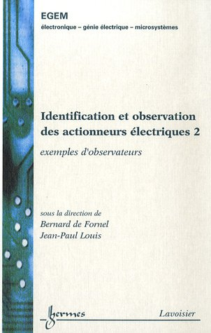 9782746215450: Identification et observation des actionneurs électriques : Volume 2, Exemples d'observateurs