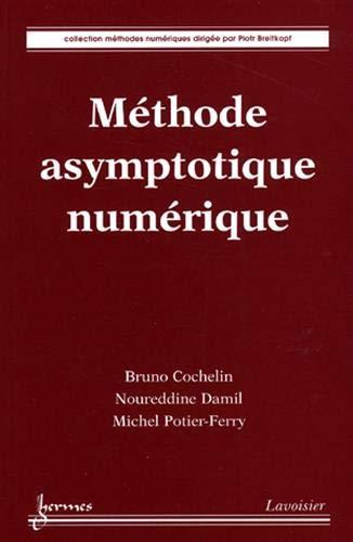 METHODE ASYMPTOTIQUE NUMERIQUE: COCHELIN BRUNO