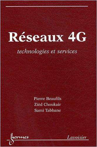 9782746217096: Réseaux 4G : Technologies et services