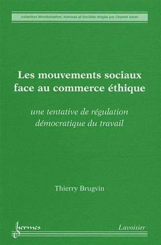 MOUVEMENTS SOCIAUX FACE AU COMMERCE ETH: BRUGVIN THIERRY