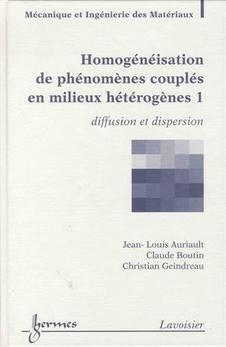 9782746218260: Homogénéisation de phénomènes couplés en milieux hétérogènes (French Edition)