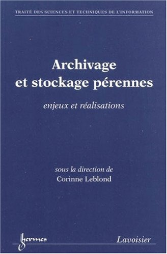 9782746218451: Archivage et stockage pérennes (French Edition)