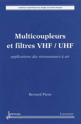 9782746218826: Multicoupleurs et filtres VHF-UHF (French Edition)