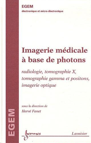IMAGERIE MEDICALE A BASE DE PHOTONS: FANET HERVE