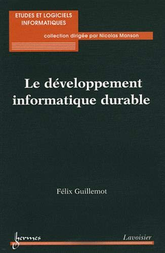 9782746222465: Le développement informatique durable