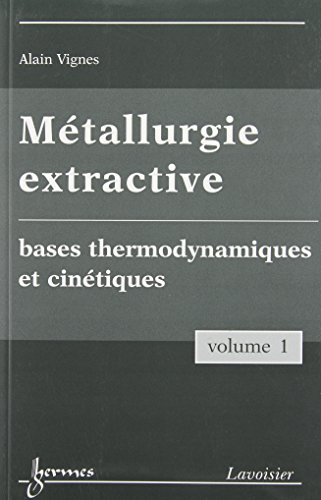 9782746223325: M�tallurgie extractive : Pack 3 volumes