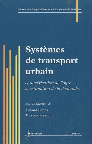 Systèmes de transport urbain : Caractérisation de l'offre et estimation de la.
