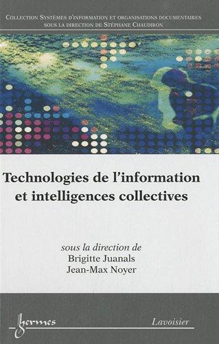 9782746223615: Technologies de l'information et intelligences collectives