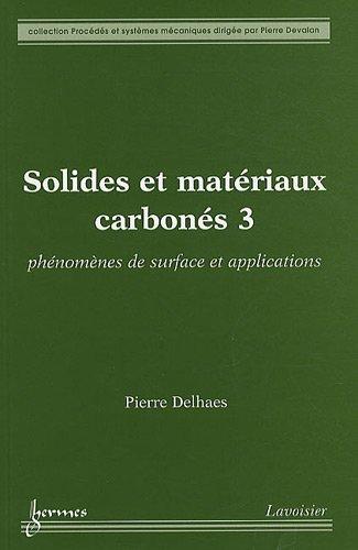 SOLIDES ET MATERIAUX CARBONES 3 PHENOMEN: DELHAES PIERRE