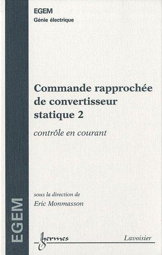 COMMANDE RAPPROCHEE DE CONVERTISSEUR 2: MONMASSON ERIC