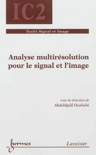 ANALYSE MULTIRESOLUTION POUR LE SIGNAL E: OUAHABI ABDELDJALIL
