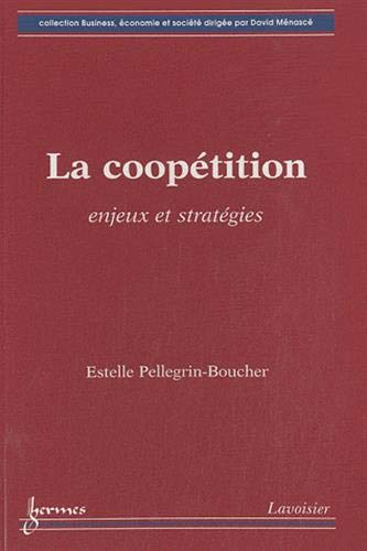 9782746224872: La coopetition (French Edition)