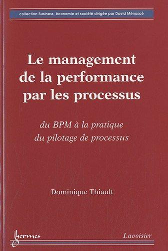 MANAGEMENT DE LA PERFORMANCE PAR LES PRO: THIAULT DOMINIQUE