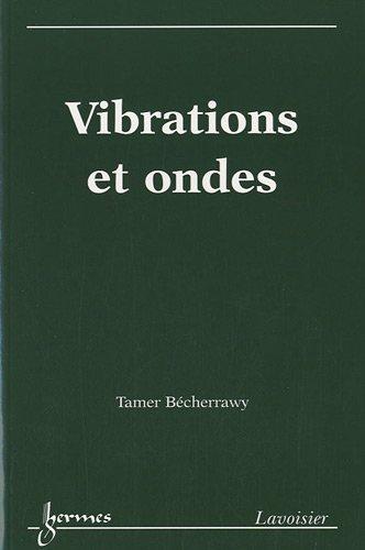 9782746225565: vibrations et ondes