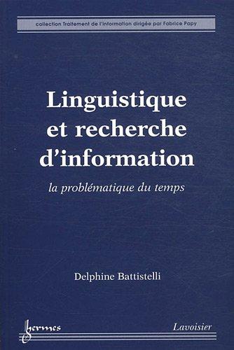 LINGUISTIQUE ET RECHERCHE D INFORMATION: BATTISTELLI DELPHINE