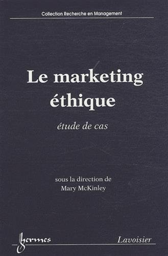 9782746225862: Le marketing éthique