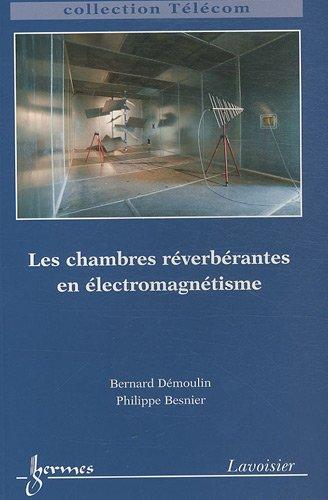 9782746225923: Chambres réverbérantes en électromagnétisme
