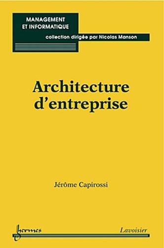 ARCHITECTURE D ENTREPRISE: CAPIROSSI JEROME