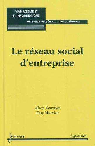 RESEAU SOCIAL D ENTREPRISE -LE-: GARNIER HERVIER