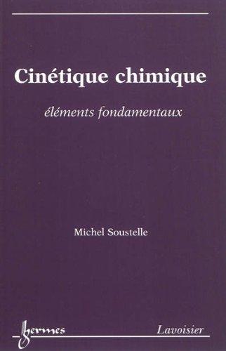 9782746230026: Cinétique chimique : Eléments fondamentaux
