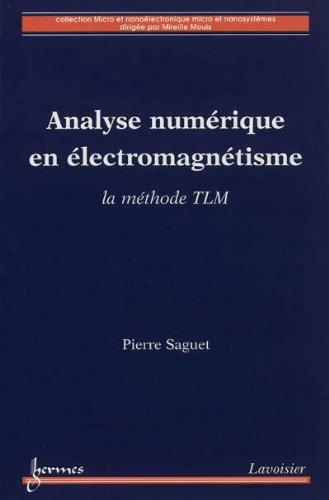 9782746231214: analyse numerique en electromagnetisme la methode tlm coll micro et nanoelectronique micro et nanosy