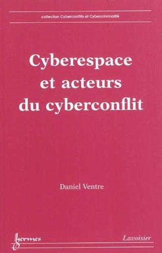 9782746231238: Cyberespace et acteurs du cyberconflit (French Edition)