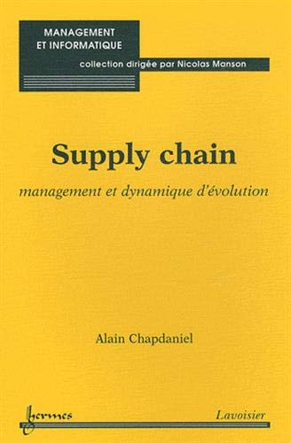 9782746231269: Supply chain : Management et dynamique d'�volution