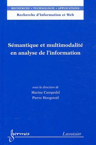 9782746231399: S�mantique et multimodalit� en analyse de l'information
