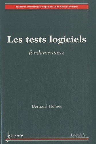 9782746231559: Les tests logiciels fondamentaux
