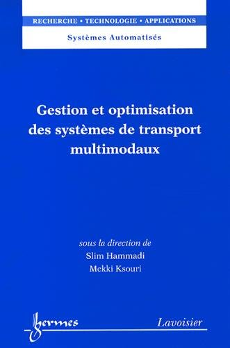 9782746231603: Gestion et optimisation des systèmes de transport multimodaux