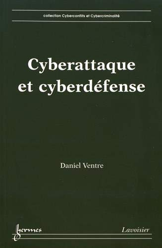 9782746232044: cyberattaque et cyberdefense collectioncyberconflits et cybercriminalite