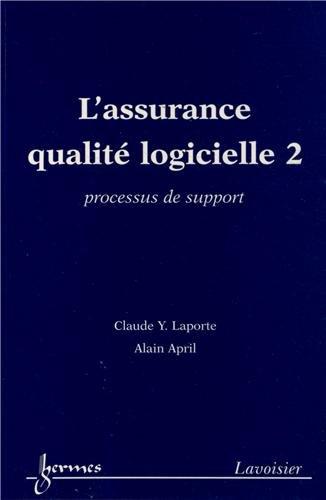 9782746232228: L'assurance qualité logicielle 2 processus de support (French Edition)