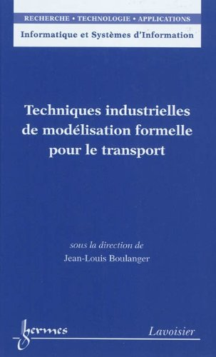 9782746232303: Techniques industrielles de mod�lisation formelle pour le transport