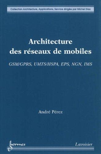 ARCHITECTURE DES RESEAUX DE MOBILES: PEREZ ANDRE