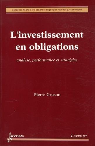 9782746232891: L'investissement en obligations : Analyse, performance et stratégies