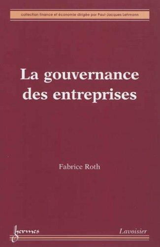 9782746232952: La gouvernance des entreprises