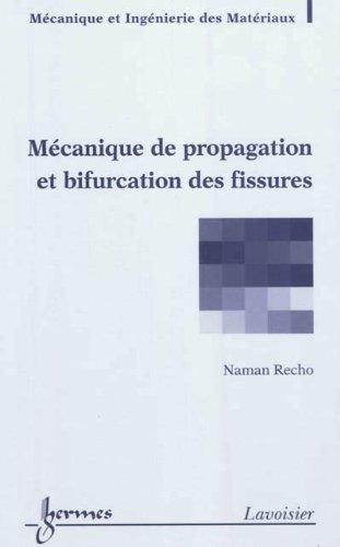 MECANIQUE DE PROPAGATION ET BIFURCATION: RECHO NAMAN